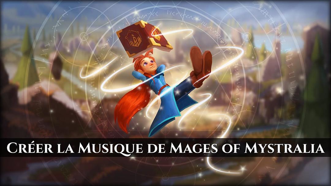 Créer la Musique des Mages de Mystralia